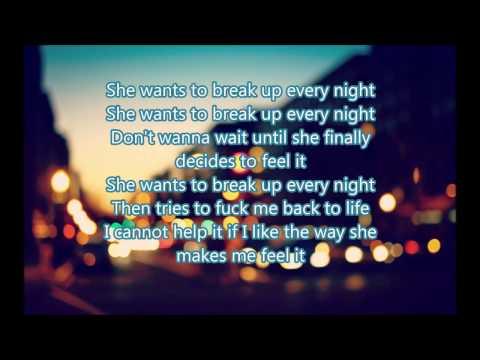 The chainsmokers  Break Up Every Night  lyrics