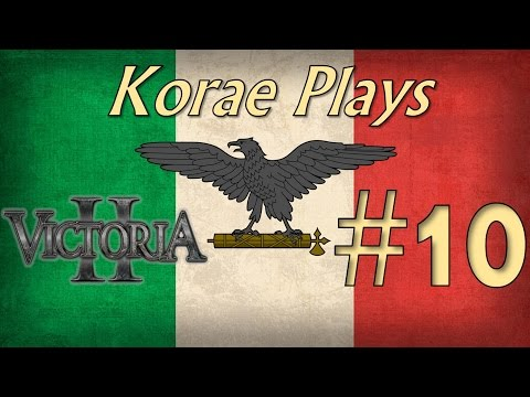 "Let's Play Victoria II as Italy Part #10 - ""Hold The Line!"""