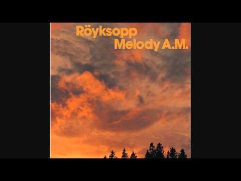 Röyksopp - In Space