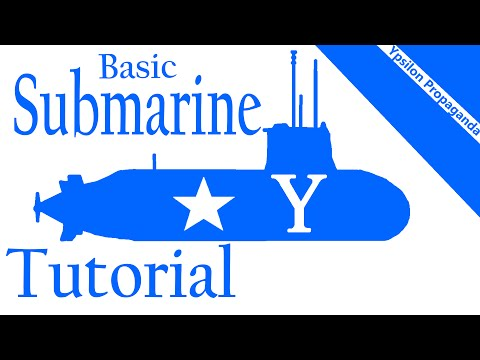 From the Deths - Basic Submarine Tutorial