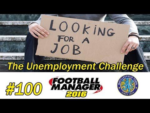 FM 16 | Unemployment Challenge | Part 100 | Finally Playing Better!