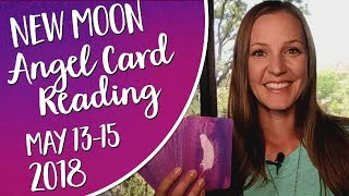 May 15th New Moon Angel Oracle Card Reading ~ Angel Messages for May 13-19 and Uranus in Taurus