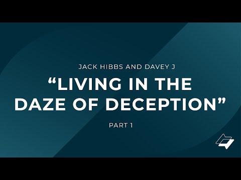 "Jack Hibbs and Davey J regarding ""Living in the Daze of Deception"" - Part 1"