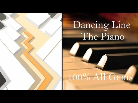 Dancing Line - The Piano   All Gems 100% Done