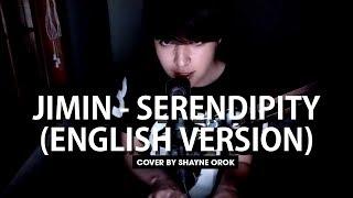 Video BTS (방탄소년단) Jimin - 'Serendipity' (Acoustic English Cover) by Shayne Orok download MP3, 3GP, MP4, WEBM, AVI, FLV Agustus 2018