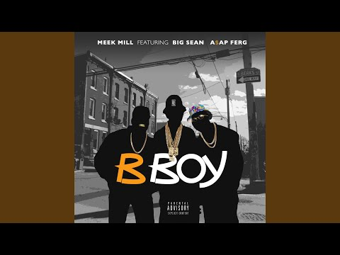 B Boy (feat. A$AP Ferg & Big Sean)
