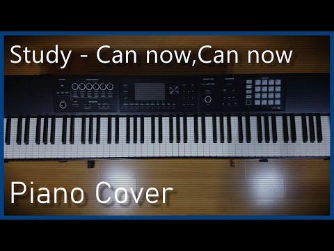 【楽譜付き】Can Now,Can Now / Study ( ピアノカバー ) アニメ 「 ぼくたちは勉強ができない 」 第2期 OP / Piano Cover