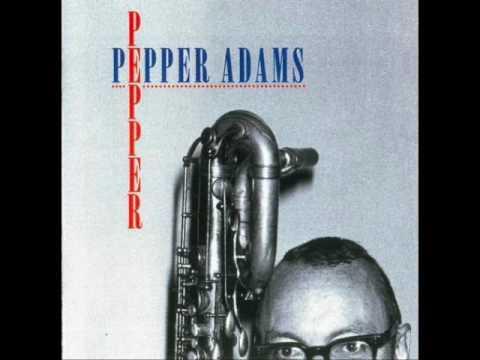 "Pepper Adams — ""Pepper"" [Full Album] (1996)"
