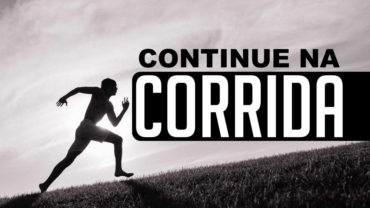 Continue Na Corrida Auto Motivação Um Vídeo Que Ajudou Muita Gente