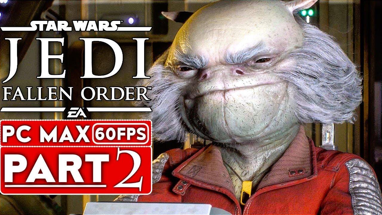 STAR WARS JEDI FALLEN ORDER Partie 2 de la solution Gameplay [HD 1080p HD 60FPS ULTRA] - Pas de commentaire + vidéo