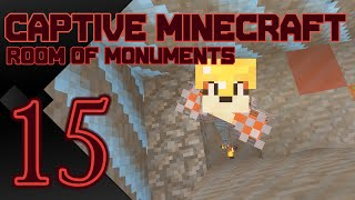 Captive Minecraft: Room Of Monuments | Diamonds To You! | 15