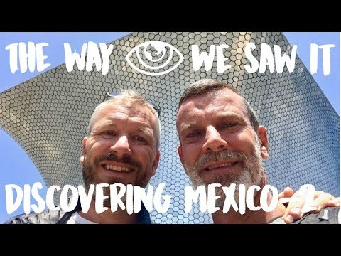 Discovering Mexico City - Part 2 / Mexico Travel Vlog #124 / The Way We Saw It