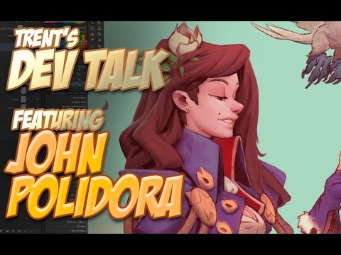 Dev Talk - with John Polidora and Trent Kaniuga