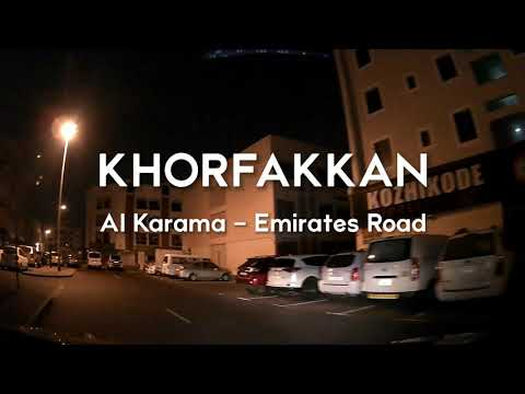 Night Driving to Khorfakkan Part 1   Al Karama - Emirates Road via Tripoli St D83 Road   2021