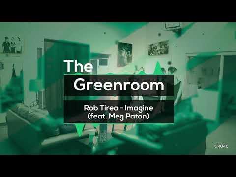 Rob Tirea - Imagine (feat. Meg Paton) [FREE DOWNLOAD]