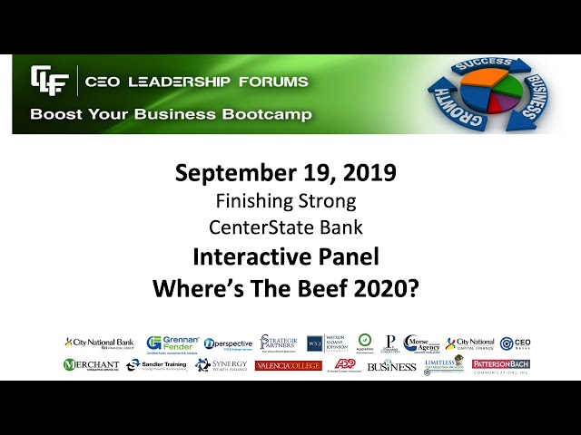 2019 09 19 CEO Leadership Forums - Finishing Strong - Interactive Panel