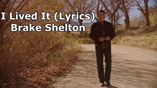 Blake Shelton   I Lived It Lyrics