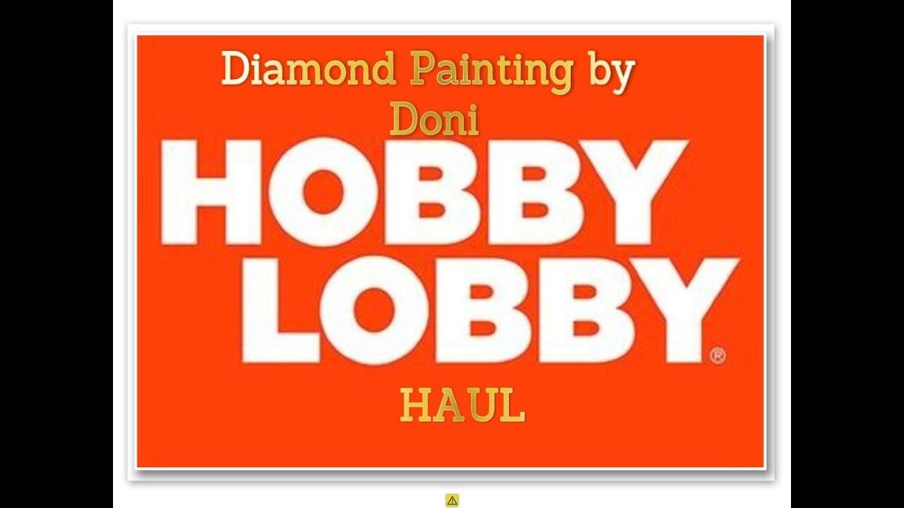 Diamond Painting - Hobby Lobby Haul