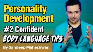 #2 Confident Body Language Tips - By Sandeep Maheshwari I Personality Development I Hindi