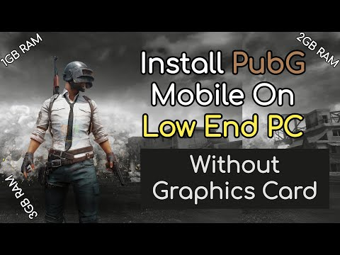 Install PubG Mobile On Low End PC Without Graphics Card || New Emulator