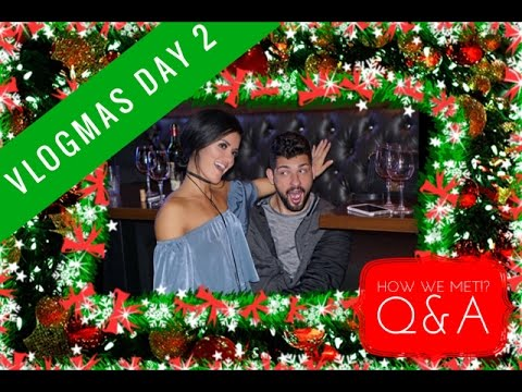CAN WE HAVE SEX? | HOW WE MET | Q&A PART 1 OF 2 | VLOGMAS DAY 2
