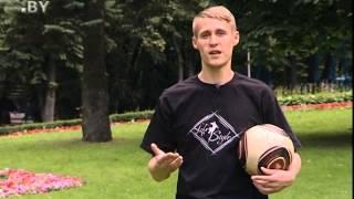 CTV.BY: Уроки футбольного фристайла от Кирилла Былинского