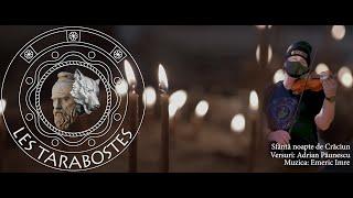 Les Tarabostes - Sfânta noapte de Crăciun (versuri: Adrian Păunescu / muzica: Emeric Imre)
