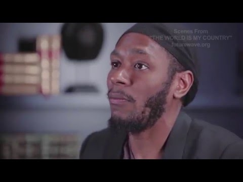 """The World Is My Country"" shows origin of yasiin bey's world passport"