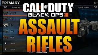 ASSAULT RIFLES in Black Ops 3: HVK-30, ARK-7, XR-2, Sheiva, Man-O-War (COD BO3 Guns Weapons Classes)