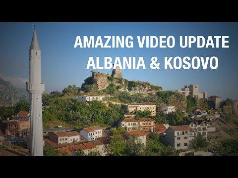 Amazing update from Albania & Kosovo