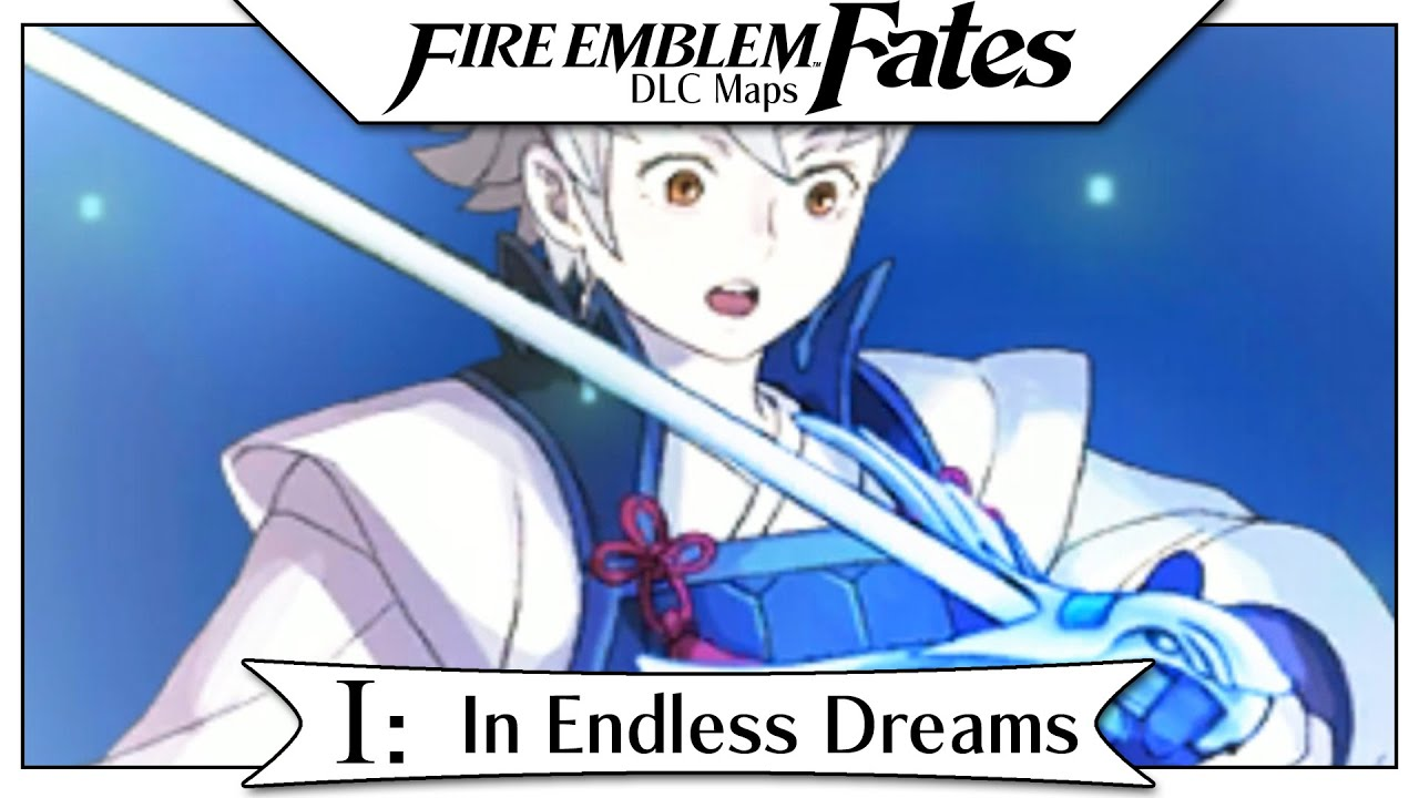 Fire Emblem Fates DLC Heirs Of Fate Part In Endless Dreams - Fire emblem fates map pack 3 us