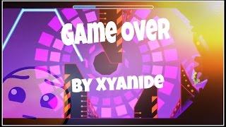Geometry Dash [SBF] ~ Game Over - Xyanide