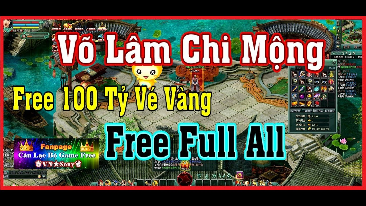 《WebGame Lậu》Võ Lâm Chi Mộng – Free 100 Tỷ Vé Vàng – Free Full All #254