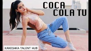 LUKA CHUPPI : Coca Cola TU Dance Choreography by Kanishka Talent Hub