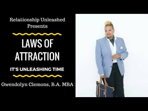 How The Laws of Attractions Help Me In My Life Pt.2 by Gwendolyn D. Clemons