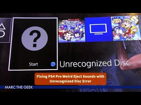 Fixing PS4 Pro Weird Eject Sounds with Unrecognized Disc Error
