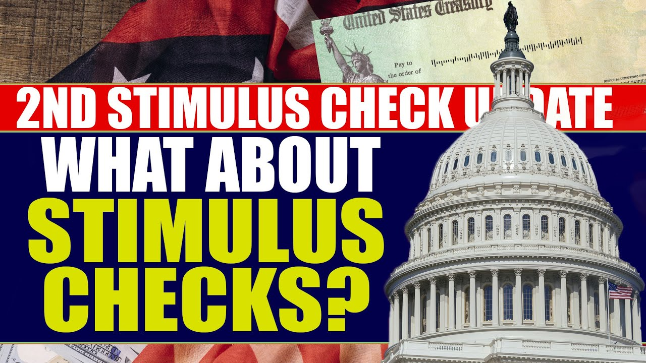 Stimulus Check 2 & Second Stimulus Package Update | No Talk Of More Stimulus Checks
