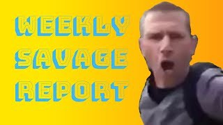 Weekly Savage Report - Antifa Protest FAIL, Girl NOT ALLOWED To Wear Trump Gear To School & MORE