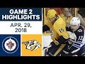 NHL Highlights | Jets vs. Predators, Game 2 - Apr. 29, 2018