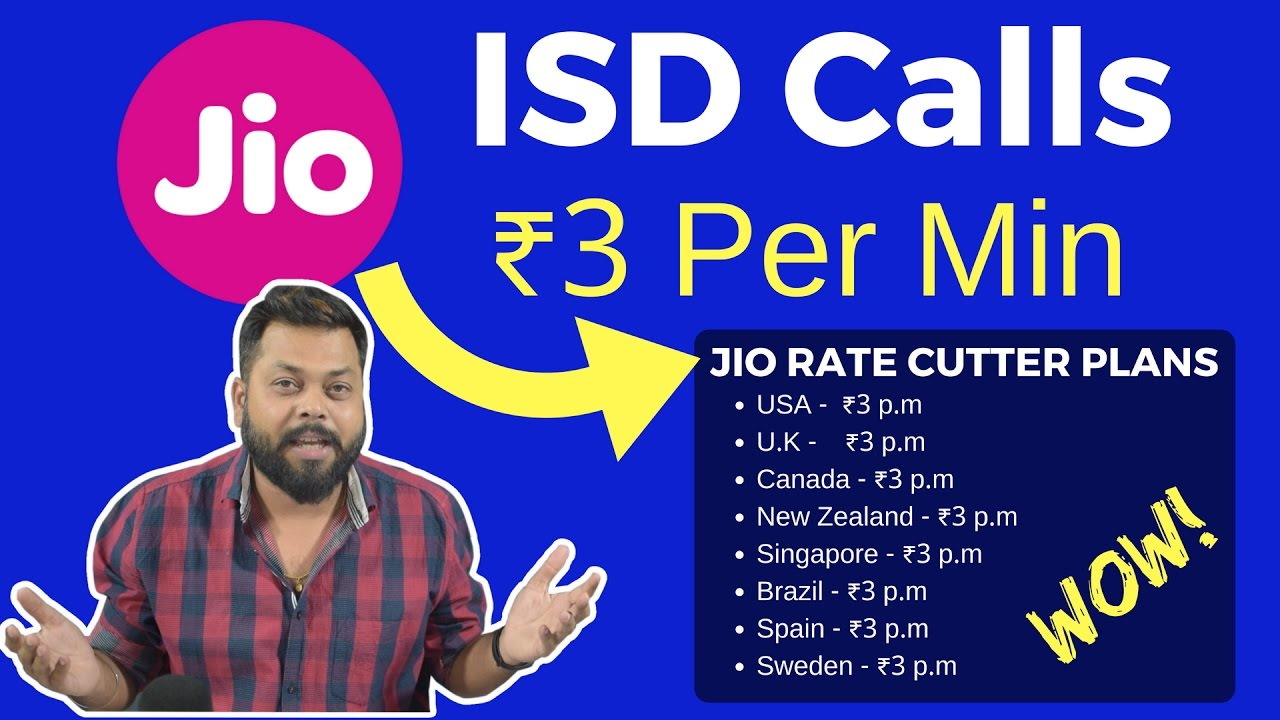 Reliance Jio ISD Calling @ Just ₹3 Per Min   ISD Rate Cutter Plans