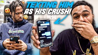 PRANKING MY BEST-FRIEND AS IF I WAS HIS CRUSH (MUST WATCH!!)