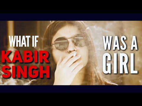 what-if-kabir-singh-was-a-girl- -ft.-yukti-arora---odf