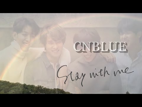 Stay With Me★CNBLUE