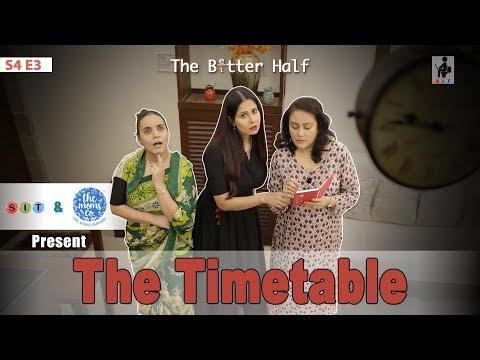 SIT | The Better Half | THE TIMETABLE| S4E3 | Chhavi Mittal |Deepika Amin