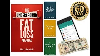 The Underground Fat Loss manual Review- Is It the best fat loss book or Scam?