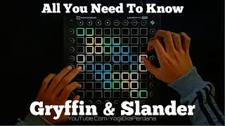 Gryffin, Slander - All You Need To Know ft. Calle Lehmann Launchpad Pro Performance