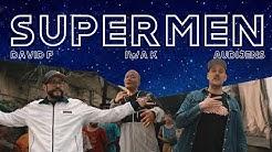[Official MV] Iwa K, David P, YEN aka Audijens - Supermen (prod. by Rey Em Beats)