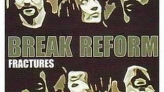 Break Reform - Don´t break this