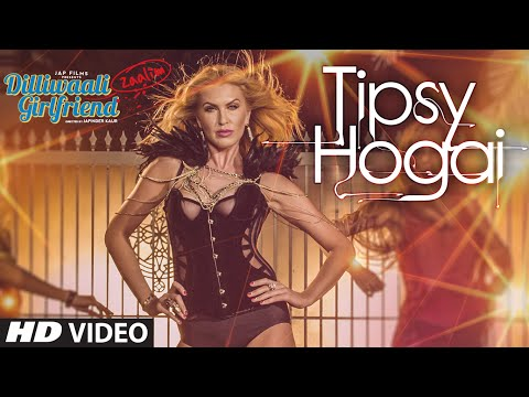 Tipsy Hogai VIDEO Song|Dilliwaali Zaalim Girlfriend | Dr Zeus ,Pooja | Natalia Kapchuk|Divyendu