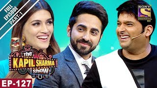 The Kapil Sharma Show - दी कपिल शर्मा शो- Ep-127 Part 1 - Bareilly Ki Barfi Special-12th August 2017